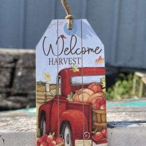 """""""Welcome Harvest"""" tag sign"""